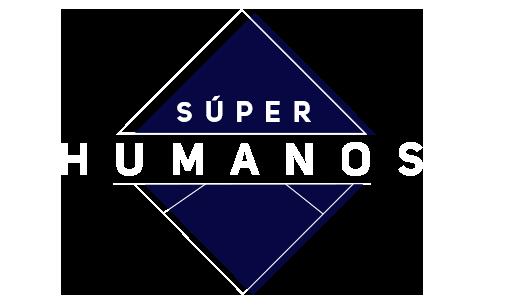 Super Humanos - Ahora Noticias